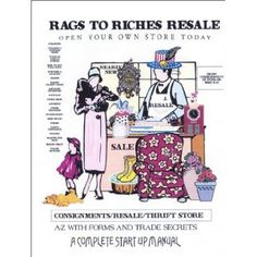 Rags to Riches Resale : An Operations Manual (Plastic Comb)  http://234.powertooldragon.com/redirector.php?p=096556360X  096556360X