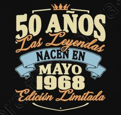 Camiseta 50 años mayo 1968 - nº 1758272 - Camisetas latostadora 35th Birthday, Birthday Celebration, Happy Birthday, Tee Shirt Designs, Tee Design, Typography Design, Lettering, Ideas Para Fiestas, 50th