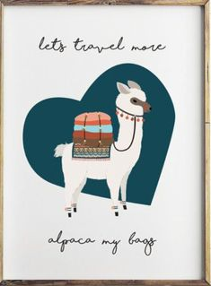 Journey Nursing Organizations - How To Define Fantastic Nursing Agencies Llama Ding Dong Where's My Alpaca? Alpacas, Alpaca My Bags, Hilario, Happy Quotes, Funny Quotes, Funny Travel Quotes, Illustrations, Adventure Is Out There, Oh The Places You'll Go