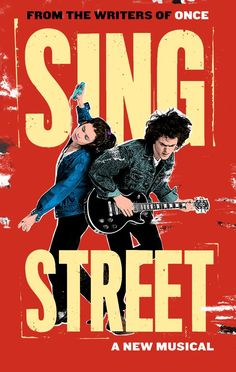 Sing Street Broadway @ TBA - Tickets and Discounts | Playbill