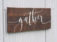 Gather Sign, Farmhouse Decor, Gather Pallet Sign, Wood Pallet Art Gather Farmhouse Style Family Living Dining Room Decor Script Calligraphy