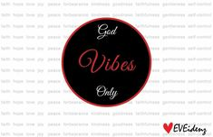 God Vibes Only
