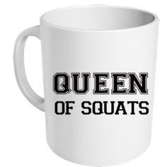 """mug """"queen of squats"""" - MUG ME"""