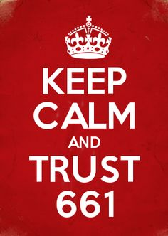 KEEP CALM AND TRUST 661