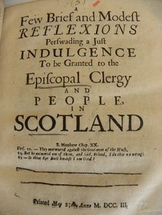 oh, the crazy Episcopal clergy of Scotland, 1703...Toleration pamphlet from Vol. B414