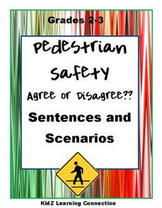 Pedestrian Safety: Agree or Disagree Scenarios Literacy Activities, Learning Resources, Teacher Resources, Classroom Resources, Literacy Centers, Teaching Ideas, Critical Thinking Skills, Character Education, Student Reading