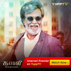 6eedea495b  WatchKabali Tamil Movie Online with  YuppTV at http   www.yupptv. Tamil Movies  OnlineWatch Indian Movies OnlineTelugu ...