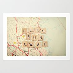 let's run away Art Print by Shannonblue - $19.00 http://society6.com/product/lets-run-away_Print#1=45