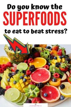 10 Powerful Foods that Reduce Stress and Improve your Life