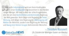 """Theodore Roosevelt: """"USA unterliegen Meinung und Zwang einer kleinen Gruppe"""" - http://www.statusquo-news.de/theodore-roosevelt-usa-unterliegen-meinung-und-zwang-einer-kleinen-gruppe/"""