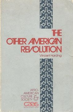 Other American Revolution by Vincent Harding, http://www.amazon.com/dp/093493410X/ref=cm_sw_r_pi_dp_nuCurb0T0RR21