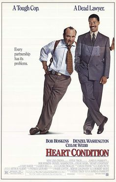 Directed by James D. With Bob Hoskins, Denzel Washington, Chloe Webb, Roger E. A racist cop receives a heart transplant from a black lawyer he hates, who returns as a ghost to ask the cop to help take down the men who murdered him. Bob Hoskins, Eva Larue, Tony Scott, New Line Cinema, Heart Conditions, Best Supporting Actor, Richard Gere, English Movies, Poster