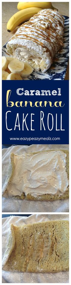 Caramel Banana Cake Roll- A spongy banana cake filled with a caramel cream cheese filling! This is the most requested cake I make. It rocks! - Eazy Peazy Mealz