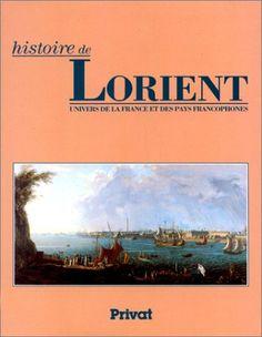 Histoire de Lorient de Claude Nières https://www.amazon.fr/dp/2708982680/ref=cm_sw_r_pi_dp_x_wOWWxbA3ZGAYP