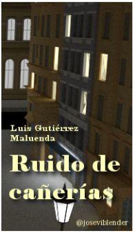 Ruido de cañerías. Luis Gutiérrez Maluenda Cover Design