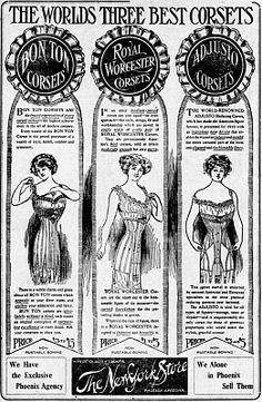 """A 1911 Arizona newspaper advertisement for a store claiming to carry """"the world's three best corsets,"""" via Bridges on the Body (originally from the Arizona republican., March 29, 1911, Page PAGE FIVE, Image 5 at the unpinnable http://chroniclingamerica.loc.gov/lccn/sn84020558/1911-03-29/ed-1/seq-5/ )"""