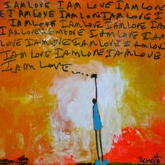 """""""I Am Love III,"""" 12x12, Acrylic and Combined Media on Stretched Canvas"""
