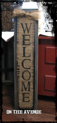 On The Avenue: Search results for Burlap Welcome Sign