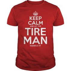 Awesome Tee For Tire Man T Shirts, Hoodies, Sweatshirts. BUY NOW ==► https://www.sunfrog.com/LifeStyle/Awesome-Tee-For-Tire-Man-100892386-Red-Guys.html?41382