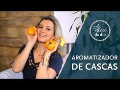 aromatizador de cascas | #aDicadoDia Flávia FerrariDECORACASAS | Flávia Ferrari