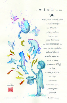 "geekynerfherder: "" 'A Wish For You' Neil Gaiman's New Year Wish Poem by David Mack. It's an 11"" x 17"" print, embossed with the official 'Neverwear' stamp and in a hand-numbered limited edition of..."