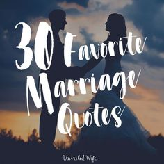 Marriage quotes are awesome encouragements that remind us in a creative way the power of love and the significance of the marriage covenant. Marriage quote | Encouragements For Wives, Positive Marriage Quotes & Love Quotes, Scriptures On Marriage, Things I Love