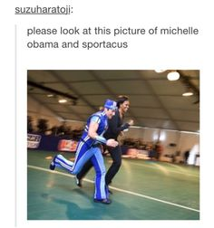 I still love LazyTown, dorky as that is. And Michelle Obama is the best. ♡♡♡