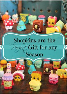 Have you heard of Shopkins? They are the cutest little toys for boys and girls. Shopkins are the Perfect Gift for any Season.