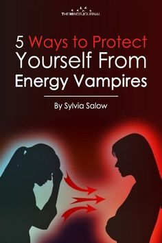 Energy vampire has long-term low energy and a need to replenish the energy from someone else, 5 Ways to Protect Yourself From Energy Vampires Spiritual Reality, Spiritual Awakening, How To Protect Yourself, How To Better Yourself, Evil People Quotes, Entrepreneur, Spiritual Encouragement, Chakra Meditation, Old Soul