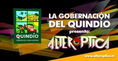 La Gobernación del Quindío patrocinador principal de Alteróptica 2012, para mayor información, ingresa a la página: http://www.alteroptica.tv/