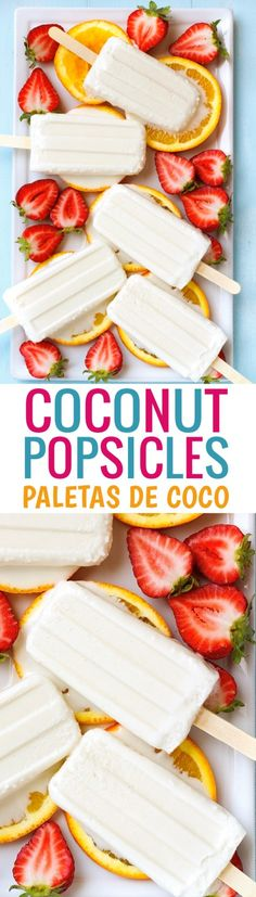 Coconut Popsicles - Made with just 4 INGREDIENTS, these are the best coconut creamsicles ever! #coconutpopsicles #coconutcreampopsicles #paletasdecoco | Littlespicejar.com