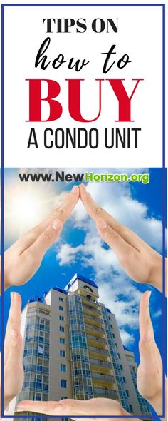 Buying your first condo is a wonderful, scary experience! As with any home purchase you need to have a plan of action! Surprisingly, calling up an agent is NOT your first step! Here are few tips on how to buy a condo unit. #howtobuycondo