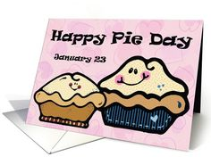 Happy Pie Day January 23 card