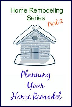 How-To-Plan-Your-Home-Remodel-Series-Part-2-H2OBungalow
