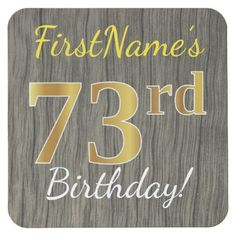 Faux Wood Faux Gold 73rd Birthday  Custom Name Square Paper Coaster - birthday gifts party celebration custom gift ideas diy