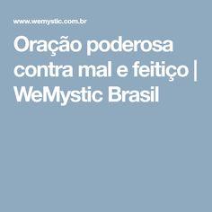 Oração poderosa contra mal e feitiço   WeMystic Brasil