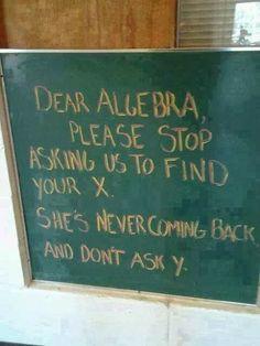 Math Humor | Funny Technology - Community - Google+ via Cyber-Land #algebra #funny