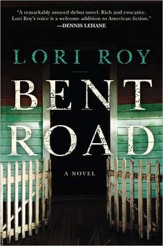 Bent Road by Lori Roy (Winner of Best First Novel Award)--just finished it! Disturbing in parts, but a good read!