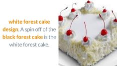 White Forest Cake Design White forest cake design's for your viewing pleasure. We have an article that includes a recipe here: Happy Birthday Cake Pictures, Happy Birthday Cakes, Black Forest Cake, Cake Designs, Make It Yourself, Christmas Ornaments, Recipe, Holiday Decor, Cake Templates