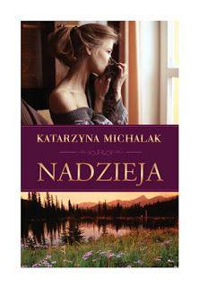 """Katarzyna Michalak, """"Nadzieja""""."""