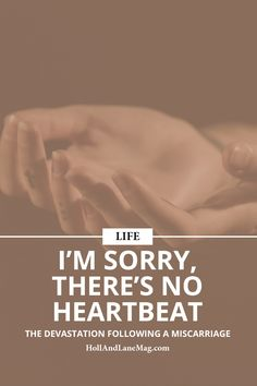 Miscarriage | No Heartbeat | Depression | Family