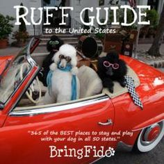 Ruff Guide to the United States - travel book on best dog-friendly accommodations (BringFido iPhone app too) #giftidea