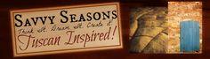 Savvy Seasons by Liz: Decorating Tuscan Style VIDEO
