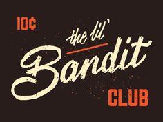The Lil' Bandit Club by Philip Eggleston