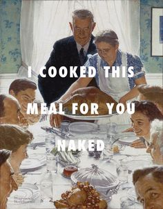 That's because I'm jealous Freedom From Want (1943), Norman Rockwell / Jealous, Beyoncé