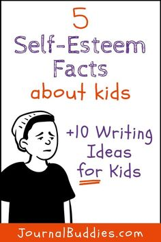 These self-esteem facts can help people who interact with children on a regular basis understand self-esteem & the factors that influence an individual's sense of self-esteem. #selfesteem #selfesteemfacts #selfesttemwriting #journalbuddies