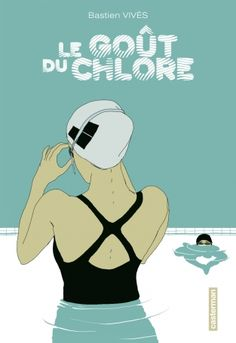 Le gout du chlore - Bastien Vives — nice visual effect in colouring people under the water and leaving them uncolored above it. Swimming Motivation, Bloom Book, I Love Swimming, Swimming Tips, Water Polo, Illustration, Reading, Books, Quotes