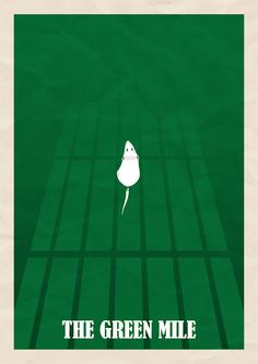 The Green Mile / La ligne verte Best Movie Posters, Minimal Movie Posters, Minimal Poster, Cinema Posters, Film Posters, Minimal Book, Poster S, Movie Poster Art, Movies And Series