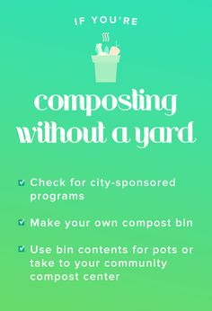 You don't need a yard to compost, here's what you need if you're trying to create your own composting bin in your home. This guide is great for beginners.