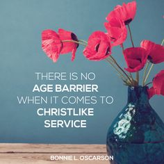 "Sister Bonnie L. Oscarson: ""There is no age barrier when it comes to Christlike service."" #lds #quotes"